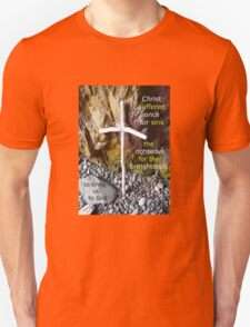 1 Peter 3:18 Christ suffered (Twig Cross at St Ninians Cave) T-Shirt