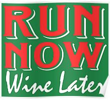 Run Now Wine Later Poster