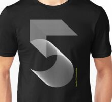 Live for 5 to Survive Unisex T-Shirt