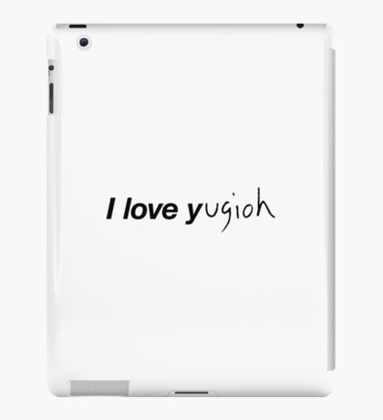 I LOVE Y...ugioh iPad Case/Skin