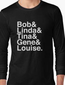 Bob & Linda & Tina & Gene & Louise. (Bob's Burgers) (Inverse) Long Sleeve T-Shirt