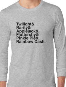 Twilight & Rarity & Applejack & Fluttershy & Pinkie Pie & Rainbow Dash. (My Little Pony) Long Sleeve T-Shirt