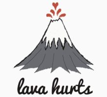 LAVA HURTS by Rob Price