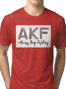 AKF Always Keep Fighting Tri-blend T-Shirt