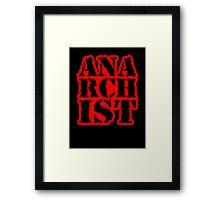 Another anarchist design/slogan Framed Print
