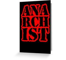 Another anarchist design/slogan Greeting Card