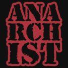 Another anarchist design/slogan by Buddhuu