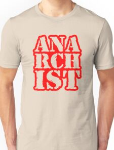 Another anarchist design/slogan Unisex T-Shirt
