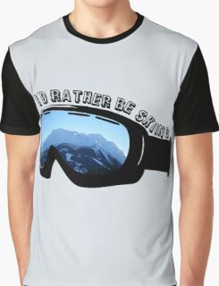 I'd Rather Be Skiing - Goggles Graphic T-Shirt