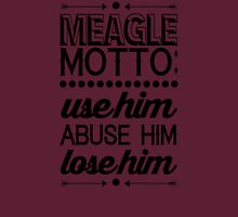 Parks and Recreation - Meagle Motto! Unisex T-Shirt