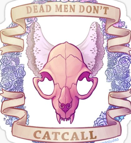 Dead men don't catcall Sticker