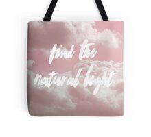 Find The Natural Light Tote Bag