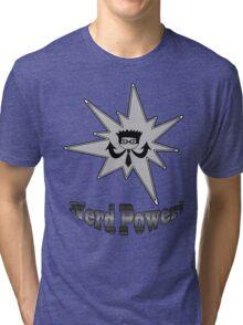 Nerd Power Tri-blend T-Shirt
