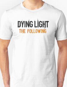 dying light the following T-Shirt