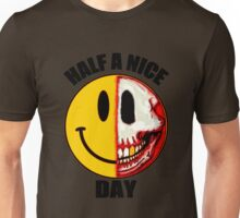 Half A Nice Day Unisex T-Shirt