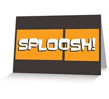 Sploosh! (ARCHER) Greeting Card