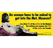 Do Women Have to be Naked? Photographic Print