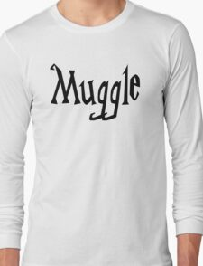 Muggle  Long Sleeve T-Shirt