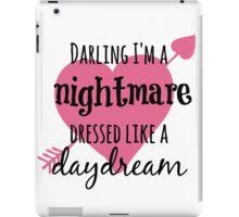 Darling I'm A Nightmare iPad Case/Skin