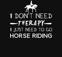 I just need to go Horse Riding Womens Fitted T-Shirt