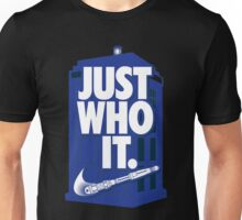 just who it Unisex T-Shirt
