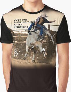 ONE BUCKING THING Graphic T-Shirt