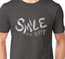 Smile & Be Happy Unisex T-Shirt