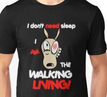 I don't need sleep! Unisex T-Shirt