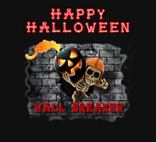 Wall Breaker Break The Rules COC Happy Halloween Unisex T-Shirt
