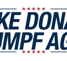 Make Donald Drumpf Again  Sticker