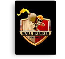 Wall Breaker Demolition Co Canvas Print