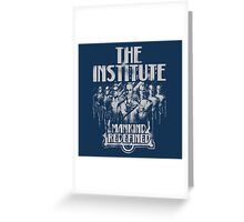 The Institute - Mankind Redefined G Greeting Card