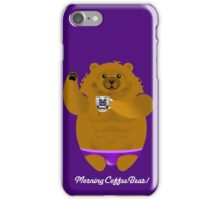 MORNING COFFEE BEAR! iPhone Case/Skin