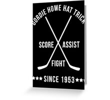 Gordie Howe Hat Trick Greeting Card