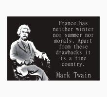 France Has Neither Winter - Twain Kids Tee