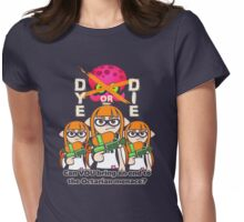 Splatoon - Dye or Die Womens Fitted T-Shirt