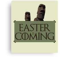 Easter is coming - GOT parody Canvas Print