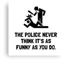 Police Funny Canvas Print