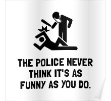 Police Funny Poster