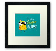 Super Mature Framed Print