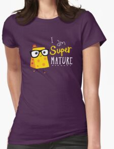 Super Mature T-Shirt