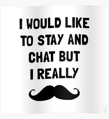 Really Moustache Poster