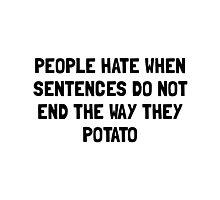 Sentences Potato Photographic Print