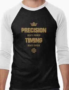 Precision Beats Power, Timing Beats Speed Men's Baseball ¾ T-Shirt