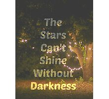 The Stars Can't Shine Without Darkness iPhone Case and Samsung Case Photographic Print