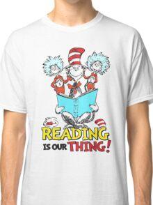 READ ACROSS AMERICA DAY - Dr Seuss Classic T-Shirt