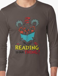 READ ACROSS AMERICA DAY - Dr Seuss Long Sleeve T-Shirt
