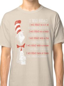 I Will Read - Read Across America Day 2016 Classic T-Shirt