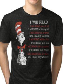 I Will Read - Read Across America Day 2016 Tri-blend T-Shirt