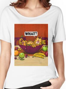 WHAT CAT in fruit bowl Women's Relaxed Fit T-Shirt
